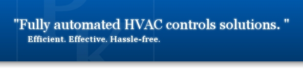 Fully automated HVAC controls solutions. Efficient. Effective. Hassle-free.